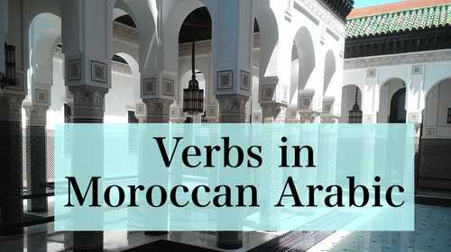 Verbs in Moroccan Arabic