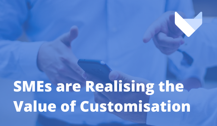 The future is bespoke: SMEs are beginning to realise the value of customisation