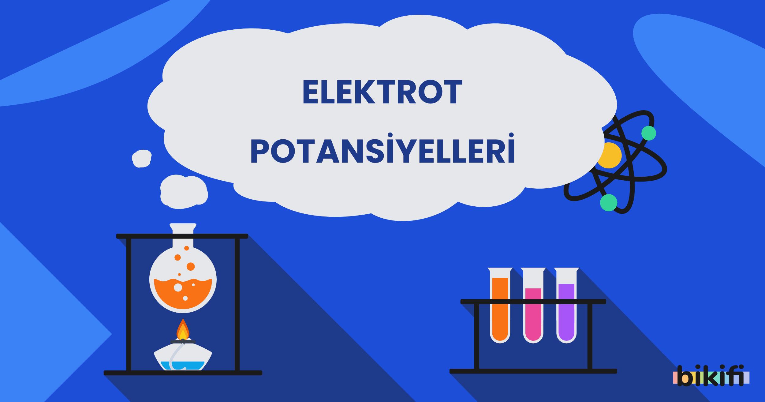 Elektrot Potansiyelleri