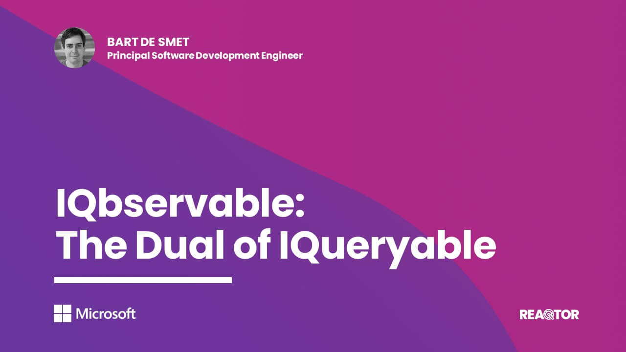 IQbservable - The Dual of IQueryable