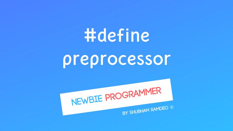 Define Preprocessor