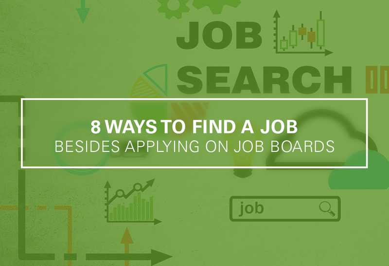 8 Ways to Find a Job Besides Applying on JobBoards