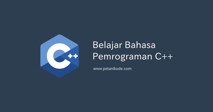 Belajar Bahasa Pemrograman C++ di Linux