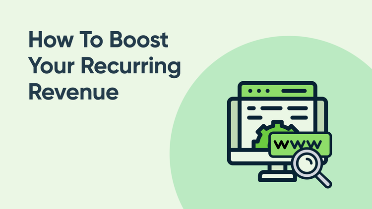 How To Boost Your Recurring Revenue By Offering Value-Added Services