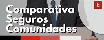 Comparativa de seguros de comunidades en las mejores compañías