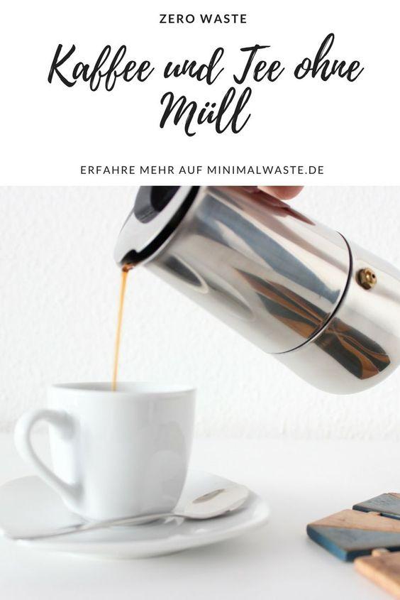 Pinterest Cover zu 'Zero Waste Kaffee und Tee ohne Plastik'