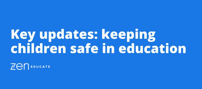 Keeping children safe in education: Updates for September 2021