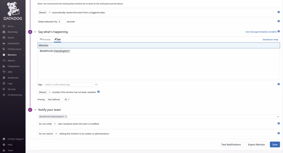 Select your webhook integration and the conditions for notification.