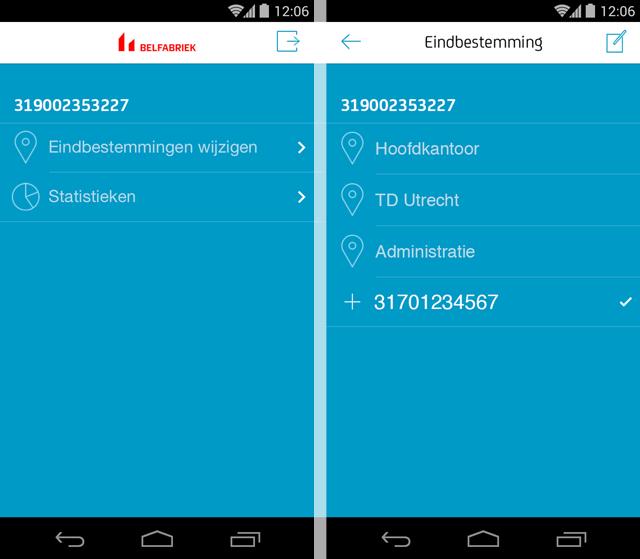 Met de Belfabriek app voor Android kiest u met slechts een paar vingerbewegingen de juiste locatie waar uw gesprekken worden afgehandeld.