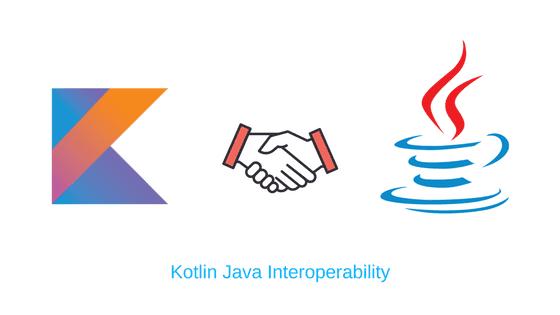 Kotlin Java Interoperability