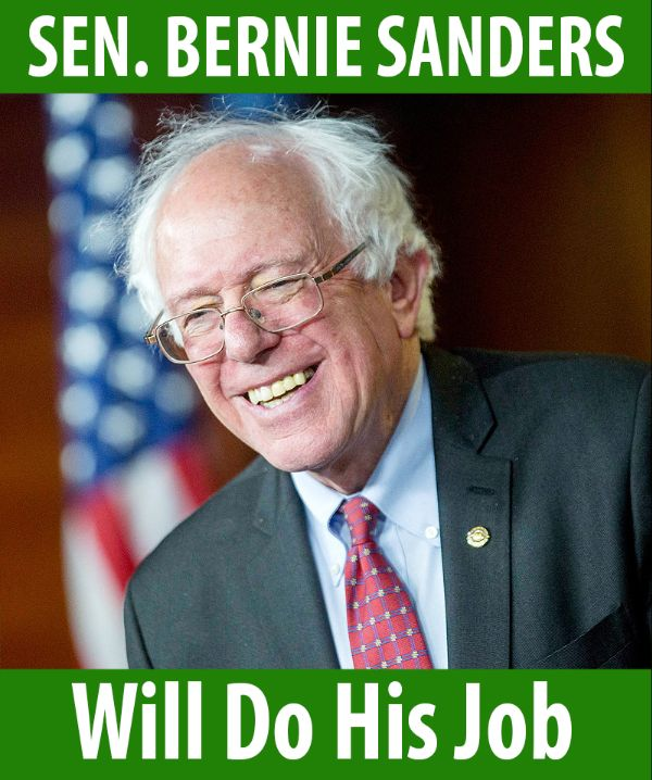 Senator Sanders will do his job!