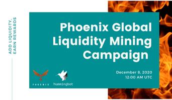 Launching Phoenix Global liquidity mining campaign