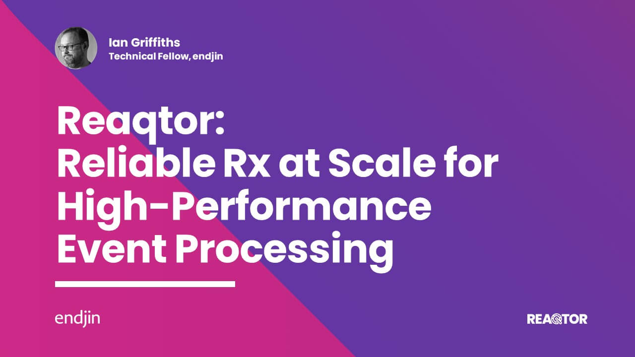 Reaqtor - Reliable Rx at Scale for High-performance Event Processing