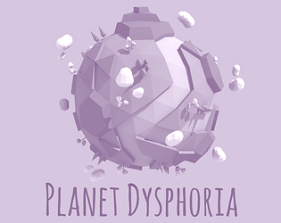 Planet Dysphoria