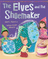 The elves and the shoemaker by Mara Alperin and Erica-Jane Waters