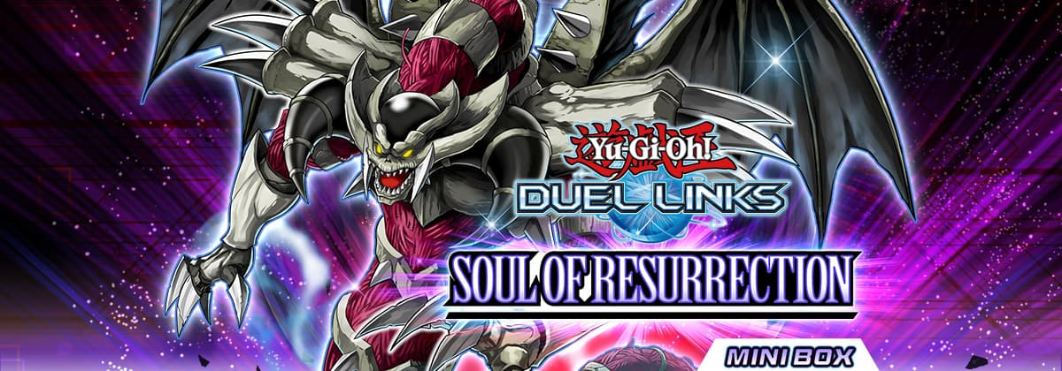 Box Review: Soul of Resurrection | YuGiOh! Duel Links Meta