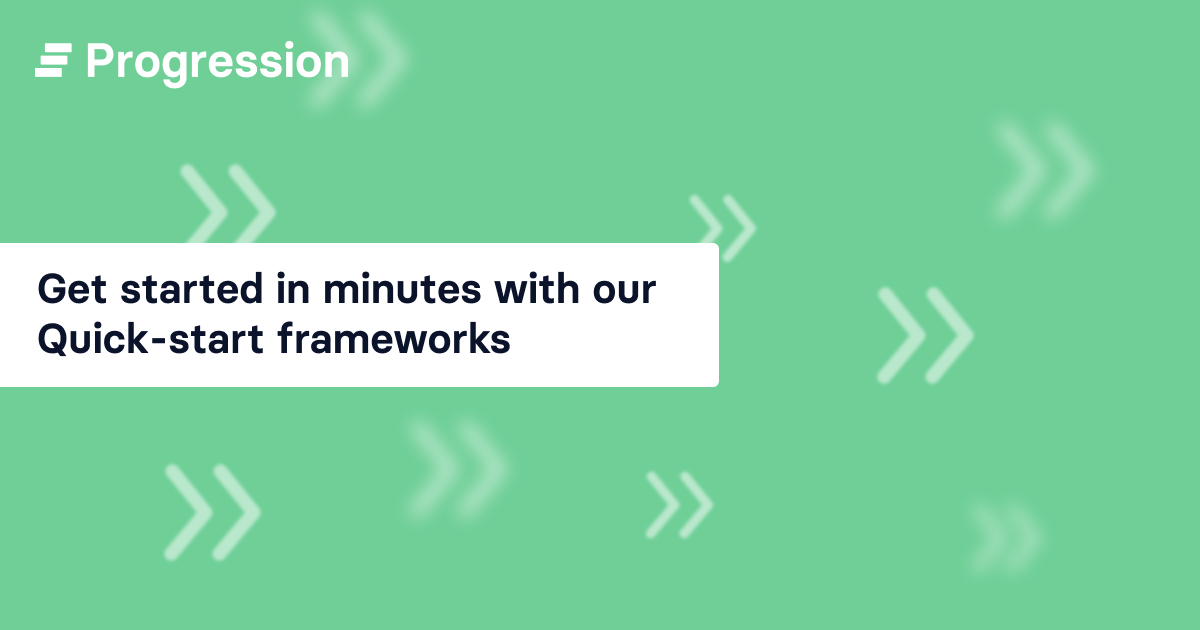 Introducing our 'quick-start' frameworks
