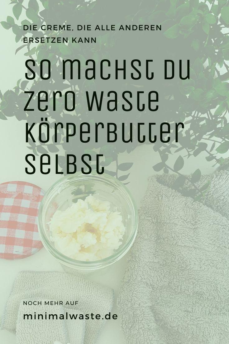 Pinterest Cover zu 'So machst du Zero Waste Körperbutter selbst'