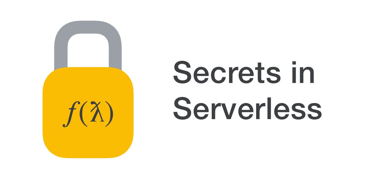 Secrets in serverless