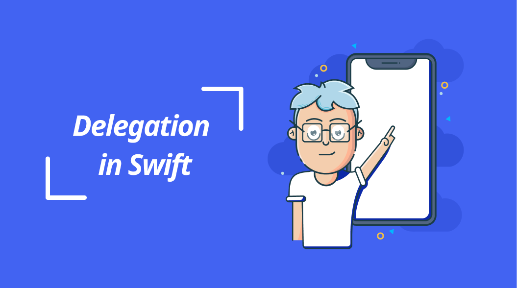 Dummies Guide to Delegation in Swift