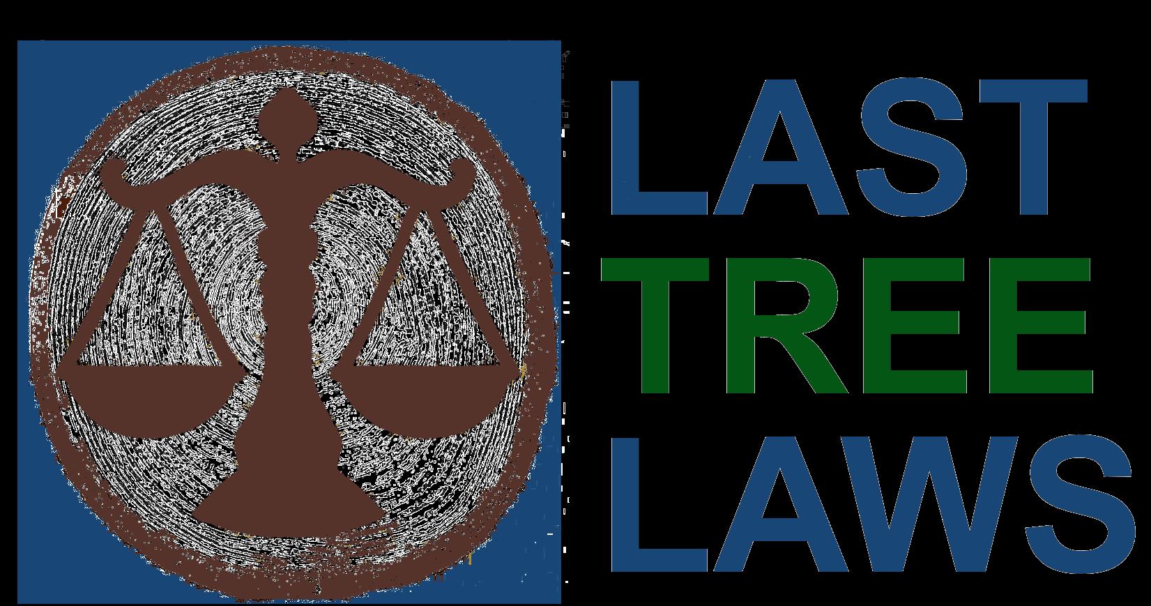 Last Tree Laws