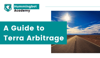 Arbitrage and Terra blockchain: How to set up Hummingbot for new opportunities