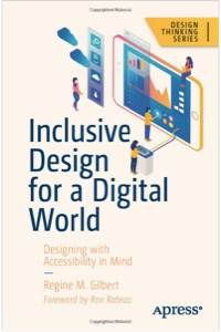 Book cover for Inclusive Design for a Digital World by Regine Gilbert