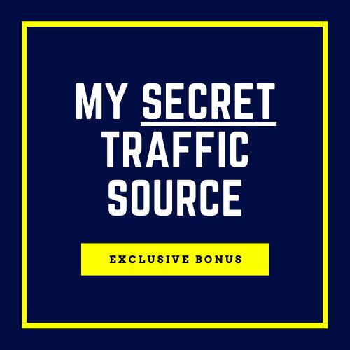 Bonus: The Secret Traffic Source That NO GURU Speaks About