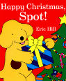 Happy Christmas Spot! by Eric Hill
