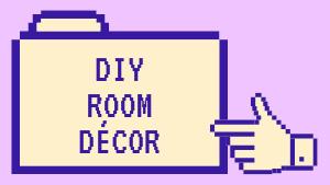 DIY Room Décor