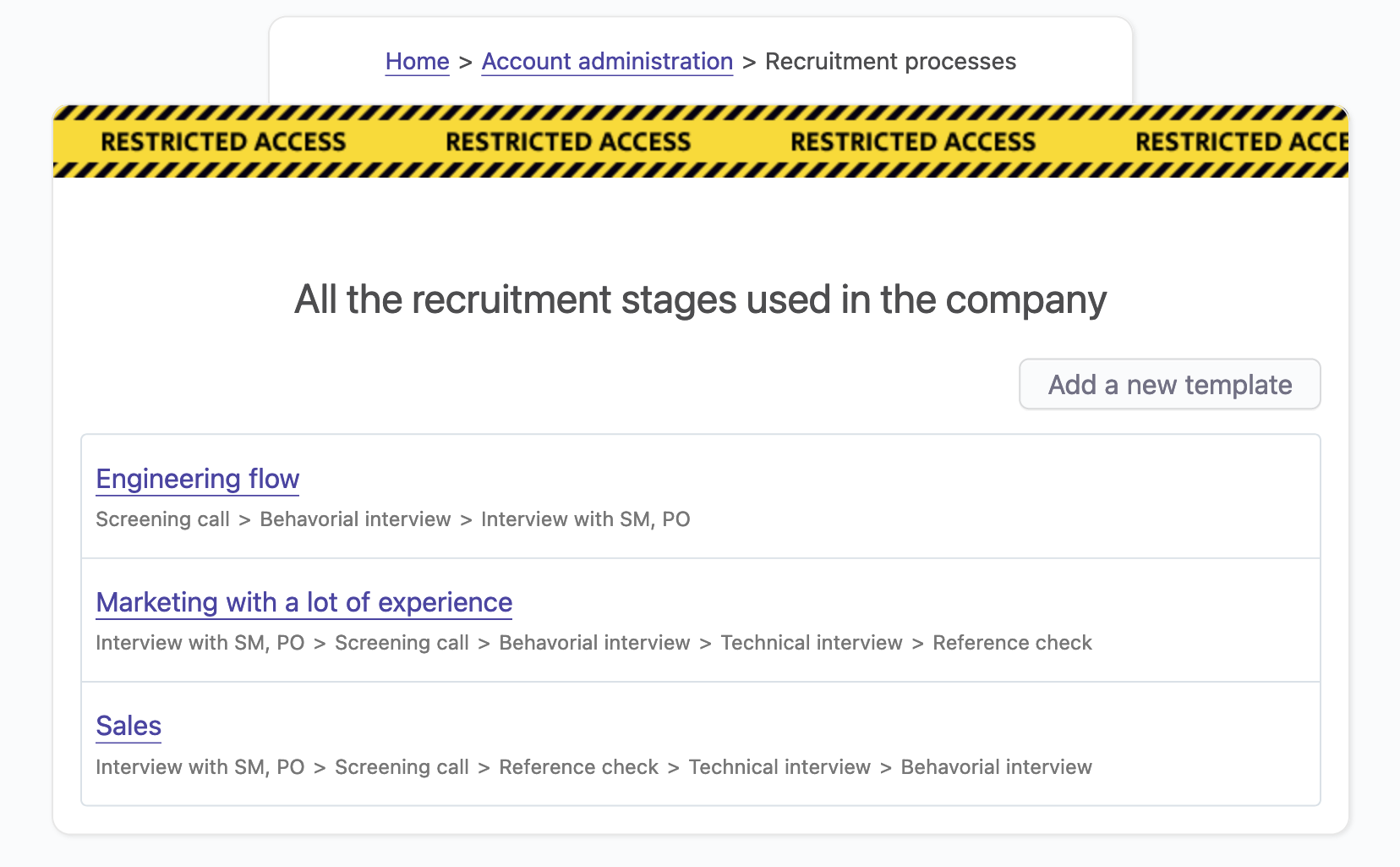 Recruiting stage templates