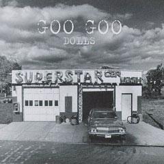 Goo Goo Dolls Superstar Car Wash album cover