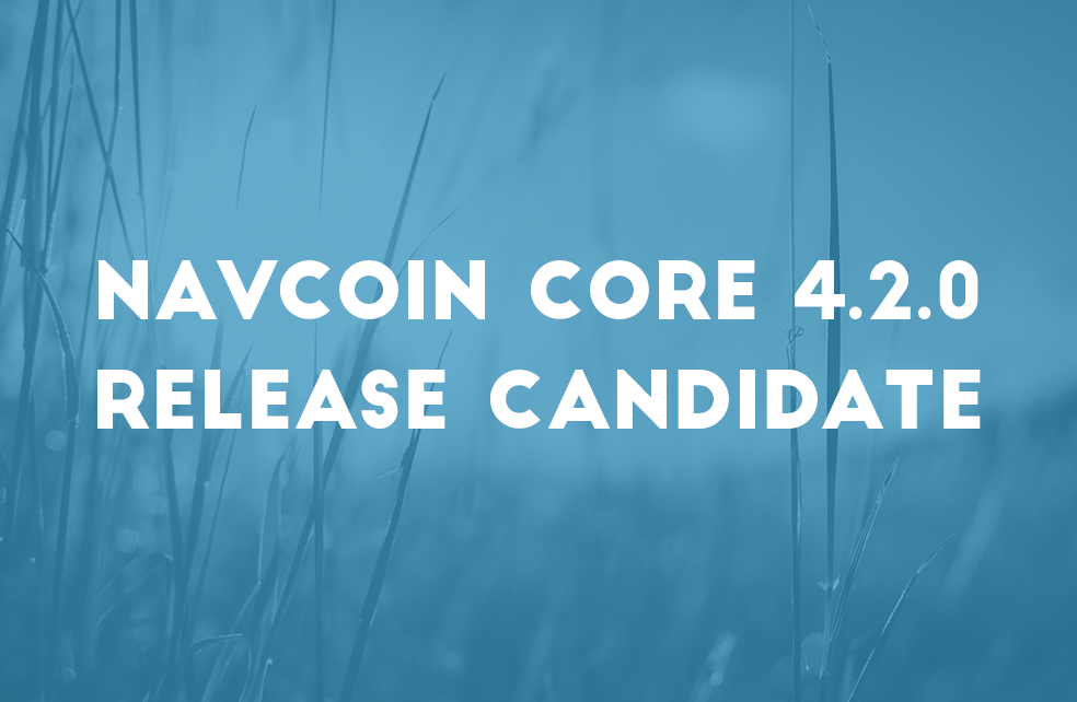 NavCoin Core 4.2.0 Release Candidate