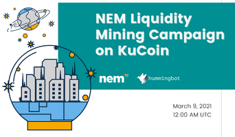 🌊⛏Launching NEM Liquidity Mining Campaign on KuCoin
