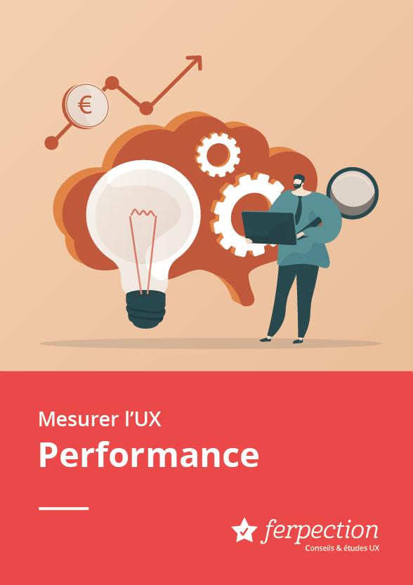 Qu'est-ce qu'une UX performante ?