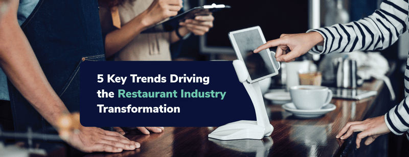 Download E-book: 5 Restaurant Modernization Trends