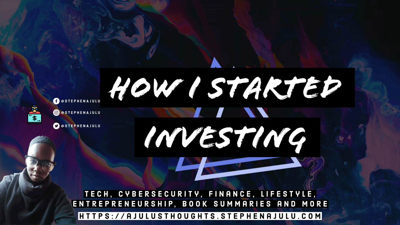How I Started Investing