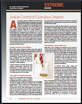 Extreme Behavior - Judicial Control of Querulous Litigants