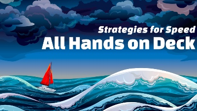 Strategies for Speed: All hands on deck