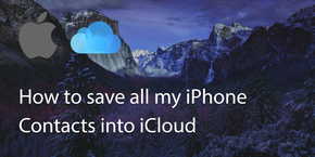 How to save All My Iphone Contacts into iCloud?