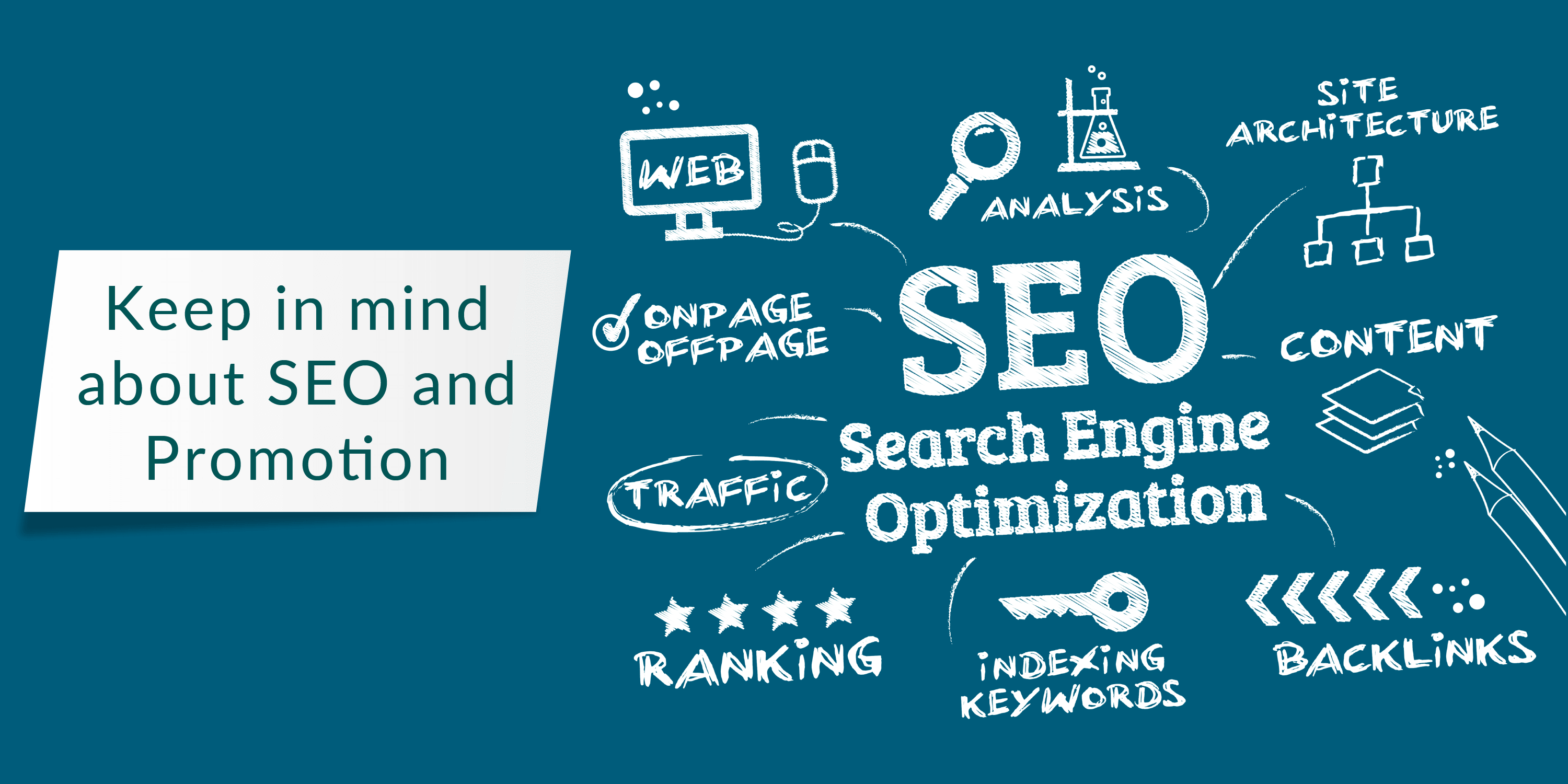 KEEP IN MIND ABOUT SEO AND PROMOTION