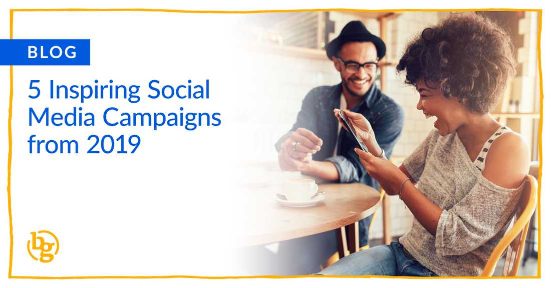 5-inspiring-social-media-campaigns-of-2019