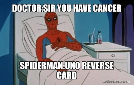 Spider-Man Cancer Uno Reverse Meme