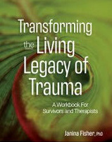 Book Cover of Transforming the Living Legacy of Trauma