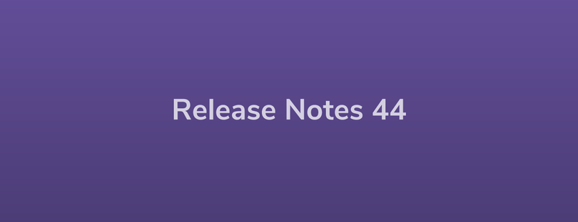 Esper Release Notes – DevRel 44