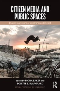 Citizen Media and Public Spaces