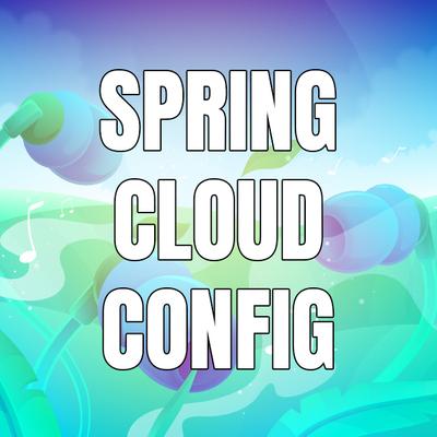 Hướng dẫn cấu hình nhiều tệp properties sử dụng Spring Cloud Config Server