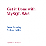 Get it Done with MySQL 5&6