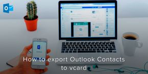 How to Export Outlook Contacts to vCard