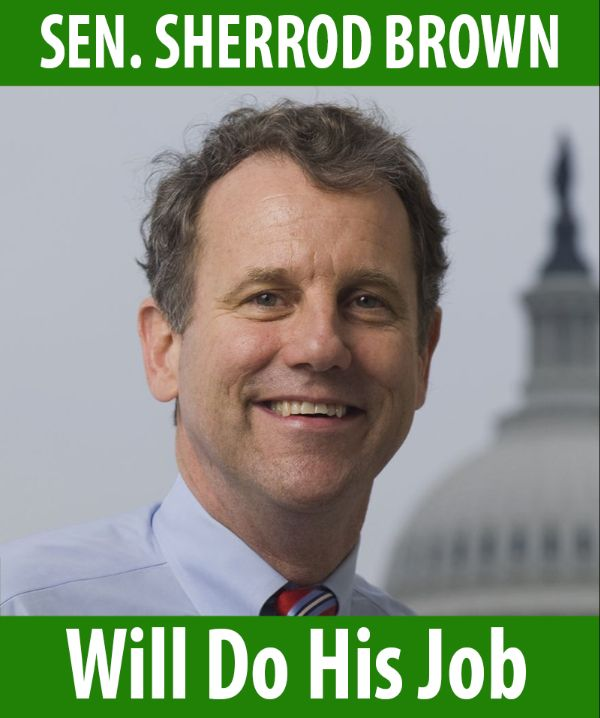 Senator Brown will do his job!